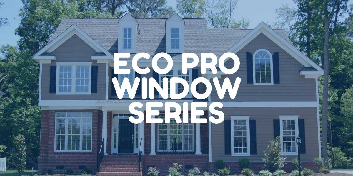 Eco Pro Window Series by Green Eco Solutions (1)