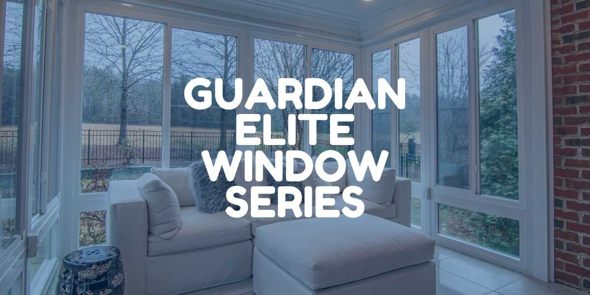 Guardian Elite Window Series by Green Eco Solutions