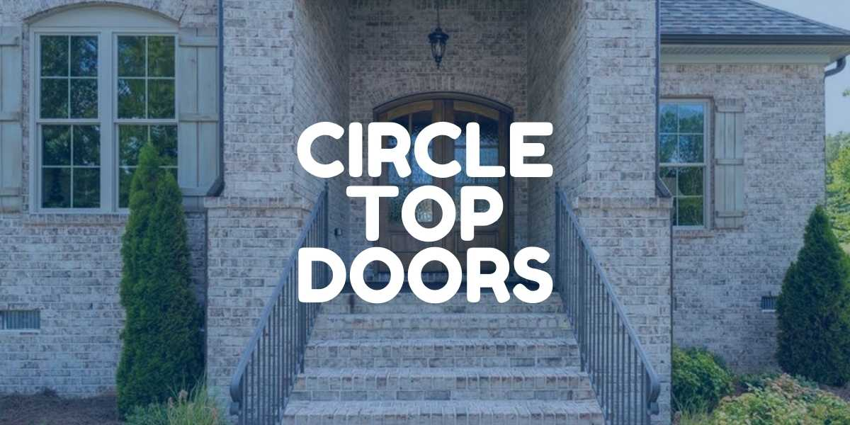 Circle top Arch Door Replacement by Green Eco Solutions